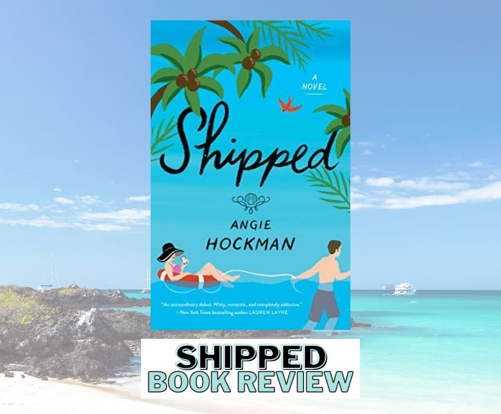 Shipped Book Review